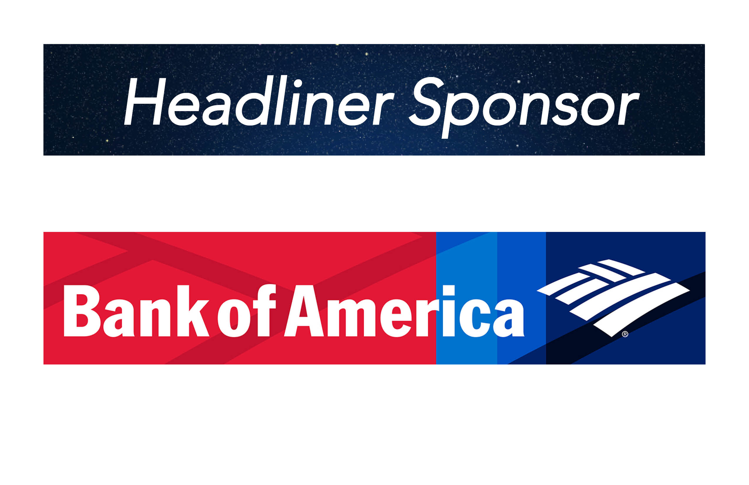 Bank of America, Headliner Sponsor