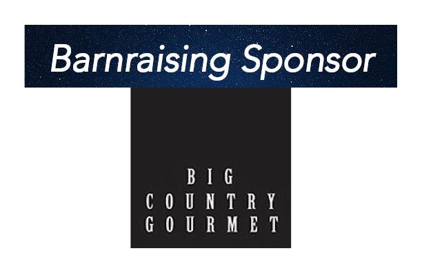 Big Country Gourmet, Barnraising Sponsor