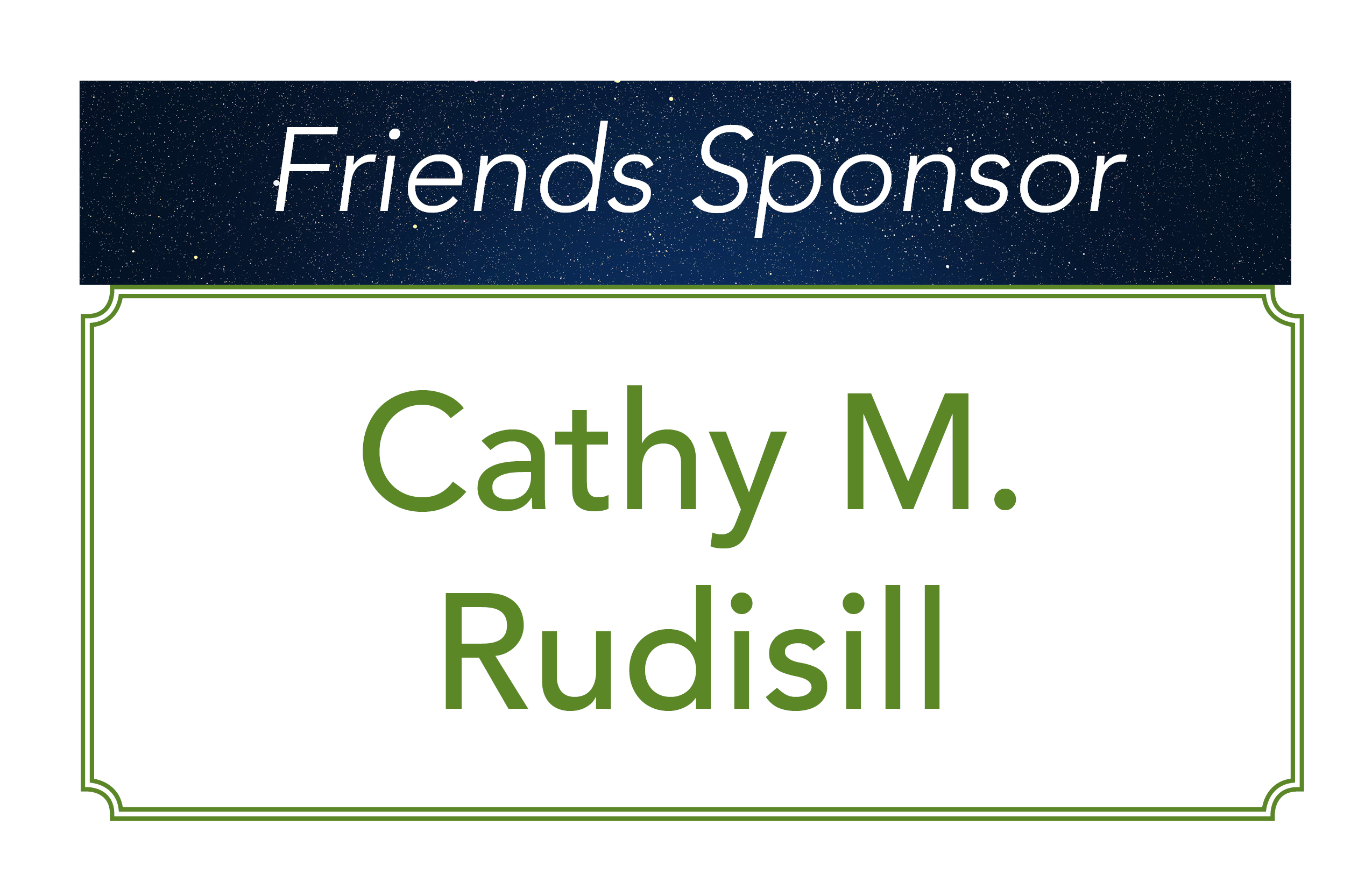 Cathy M. Rudisill, Friends Sponsor