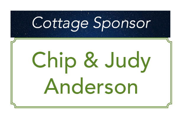 Chip & Judy Anderson, Cottage Sponsor