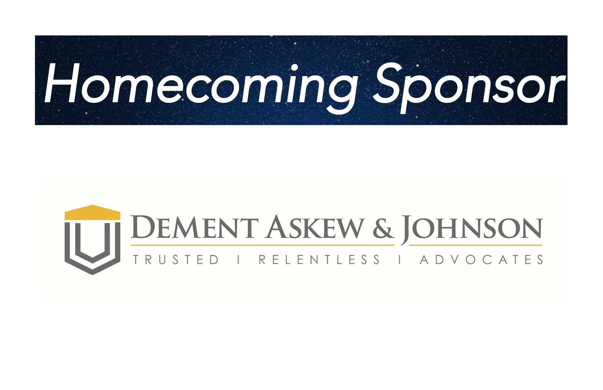 DeMent Askew, Homecoming Sponsor