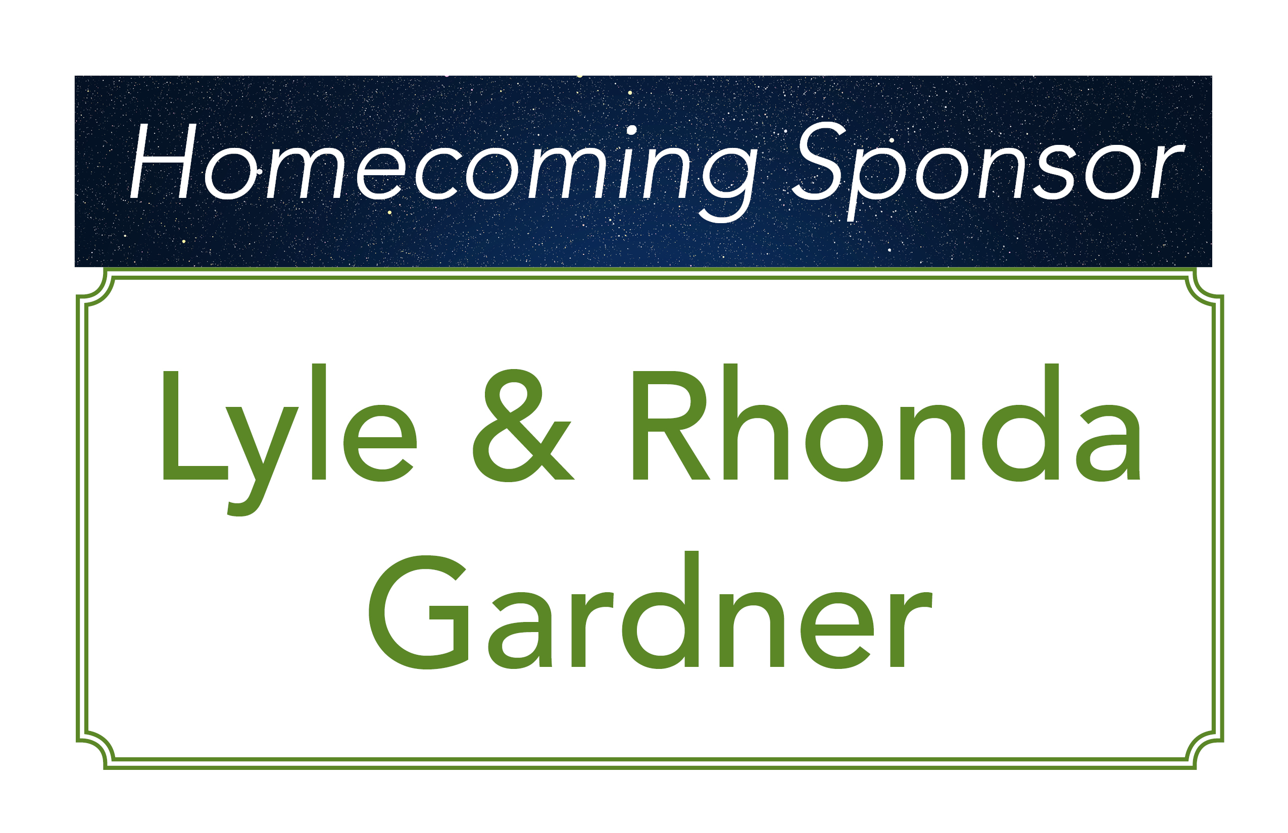 Lyle & Rhonda Gardner, Homecoming Sponsor