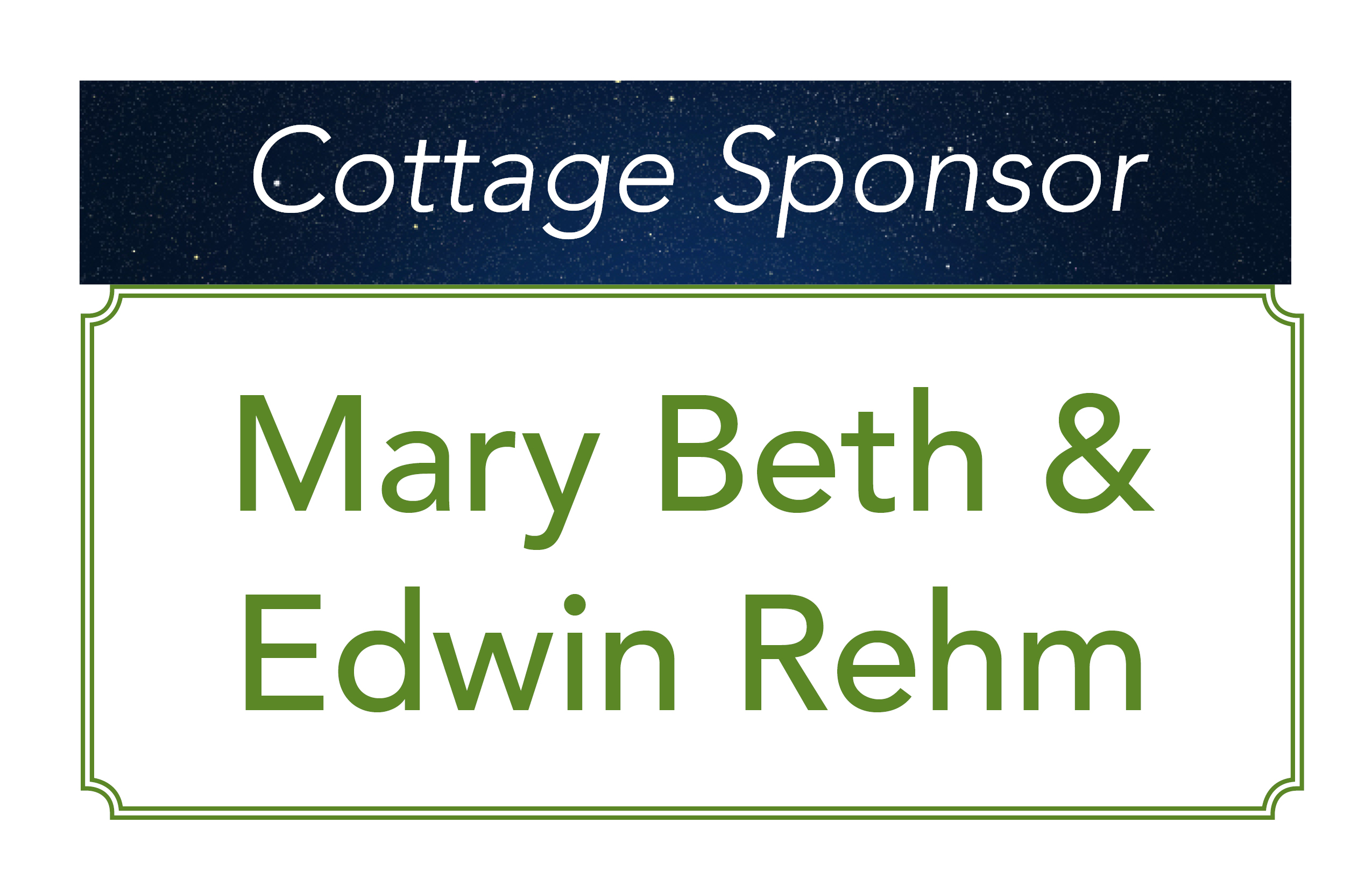 Mary Beth and Edwin Rehm, Cottage Sponsors