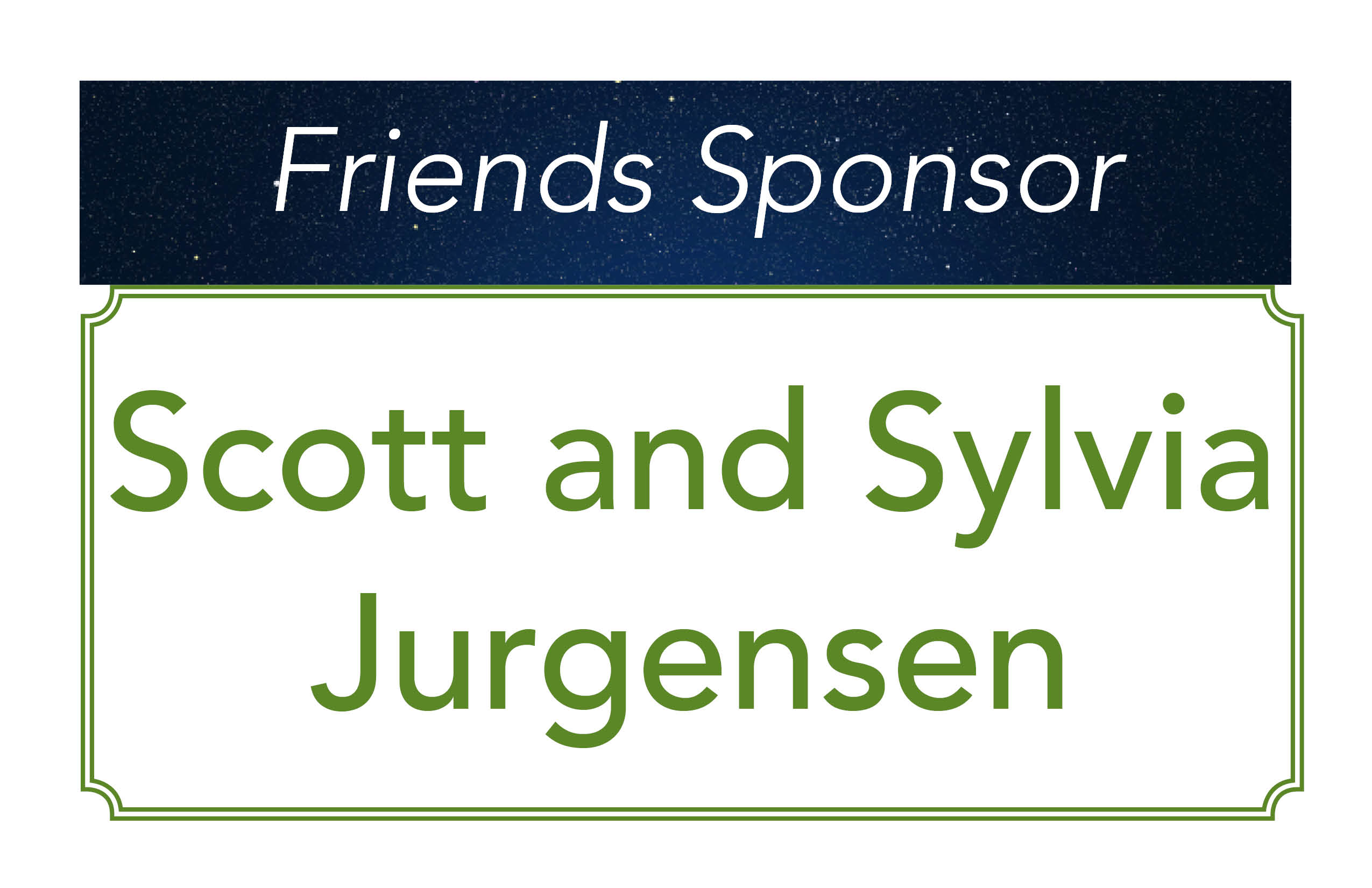 Scott and Sylvia Jurgensen- Friends Sponsor