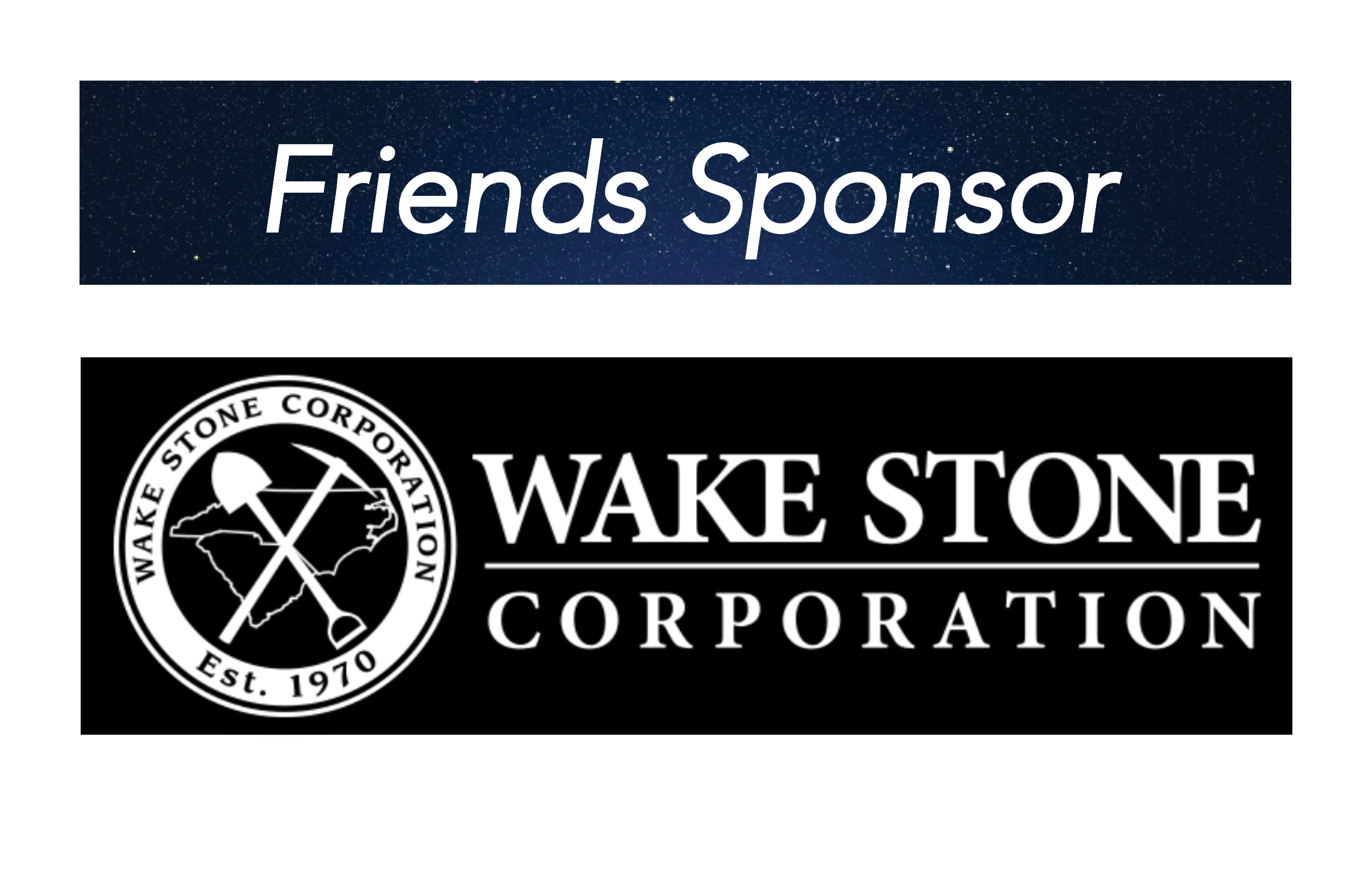 Wake Stone, Friends Sponsor