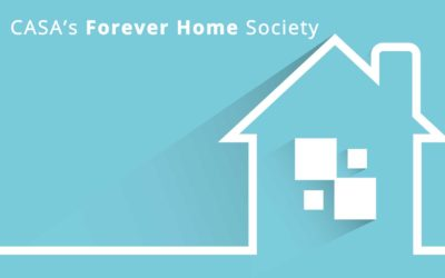 CASA's Forever Home Society – Learn More About Planned Giving